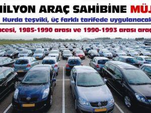 2 milyon araç sahibine müjde!