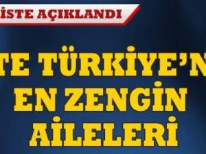 Türkiye'nin en zengin aileleri açıklandı