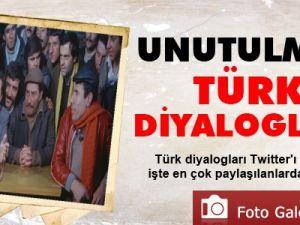 Unutulmaz 'Türk Diyalogları'