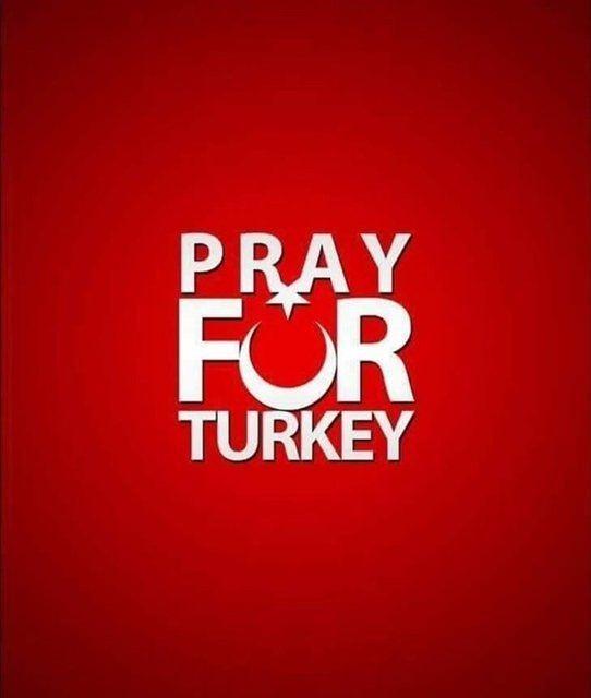 Dünya Türkiye için dua ediyor! 3