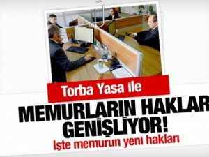 Torba Yasa'yla memurların hakları genişliyor!