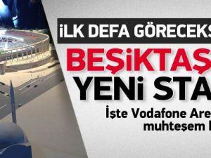 İşte Beşiktaş'ın yeni stadı