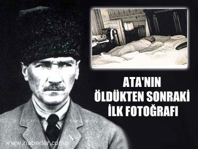 Ata'nın Öldükten Sonraki İlk Fotoğrafı 1