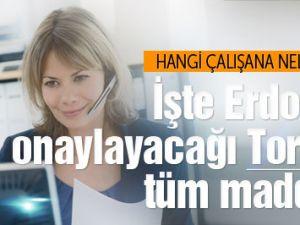 Erdoğan'ın onaylacağı Torba Yasa'nın tüm maddeleri