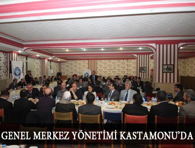 GENEL MERKEZ YÖNETİMİ KASTAMONU'DA