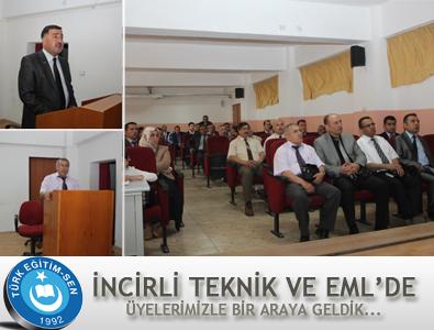 İNCİRLİ TEKNİK VE EML'DE ÜYELERİMİZLE BİR ARAYA GELDİK...
