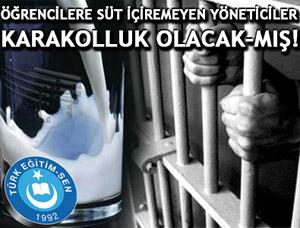 Süt içiremeyen Yöneticiler Karakolluk Olacak-mış