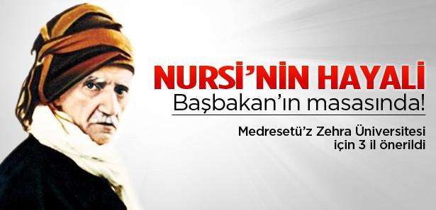 Said Nursinin hayali Erdoğanın masasında