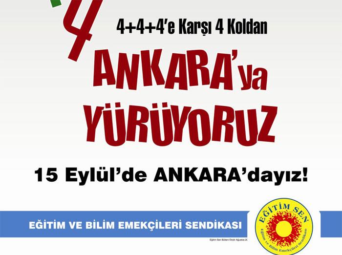 Eğitim-Sen 4 Koldan Yarın Ankara'da Eylemde!