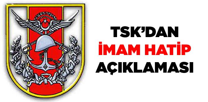 TSK'dan imam hatip açıklaması