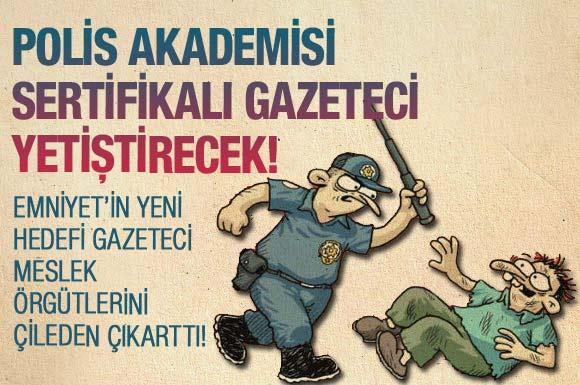 Polis akademisi gazeteci yetiştirecek(!)