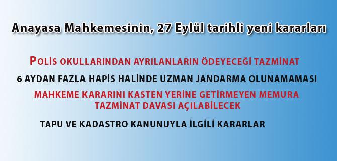 Anayasa Mahkemesinin, 27 Eylül tarihli yeni kararları