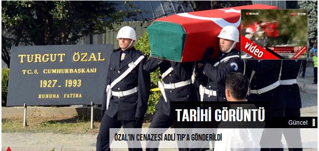 Özal'ın cenazesi Adli Tıp'a gönderildi