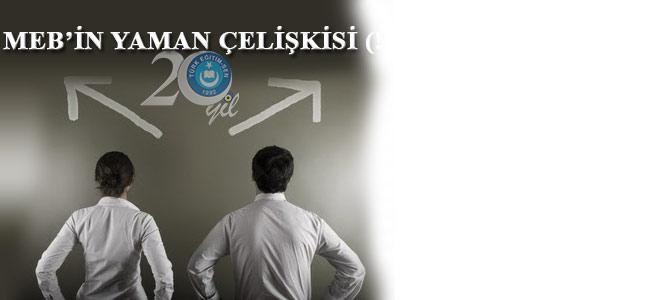 MEB'İN YAMAN ÇELİŞKİSİ (!)