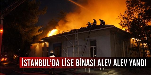 Lise Binası Alev Alev Yandı