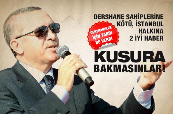 Tayyip Erdoğan'ın dershanelerle ilgili son kararı!