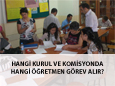 İlkokul ve ortaokullarda, görevlendirmeler