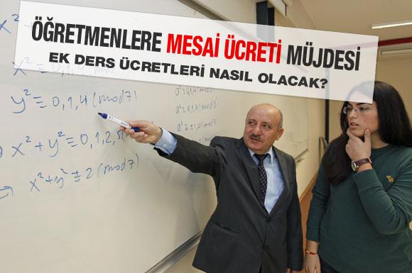 Öğretmenlere mesai ücreti müjdesi!