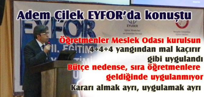 Adem Çilek, EYFOR III'de konuştu