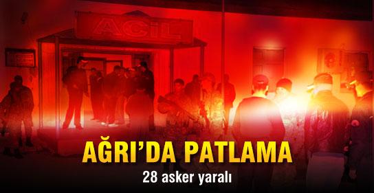Ağrıda Patlama: 28 Asker Yaralandı