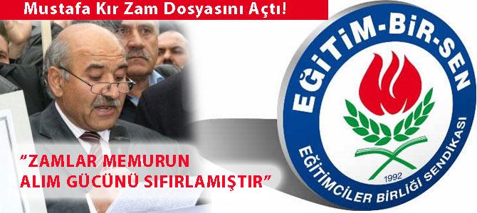 """Mustafa Kır """"Zam Dosyası""""nı açtı"""