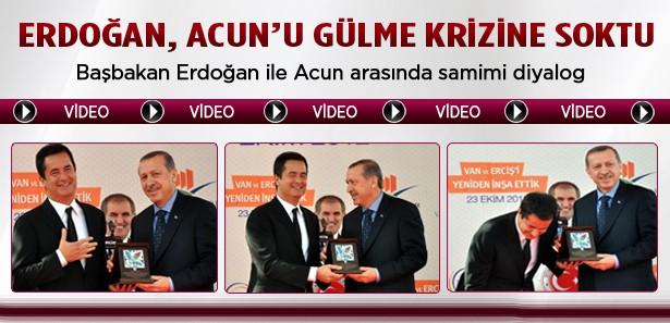 Erdoğan, Acun'u gülme krizine soktu