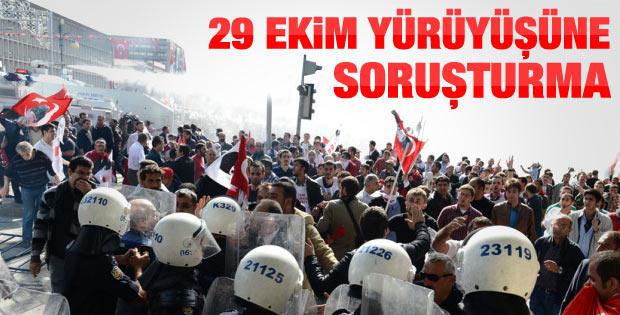 Ankara'daki 29 Ekim yürüyüşüne soruşturma