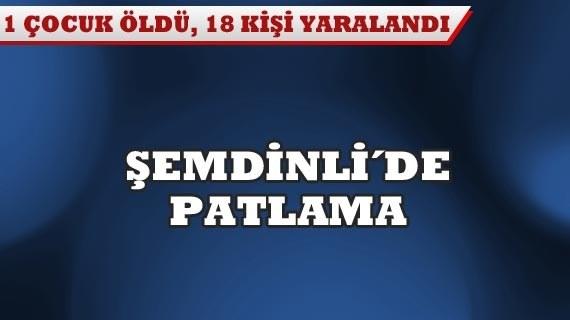 Şemdinli'de patlama: 1 ölü, 18 yaralı