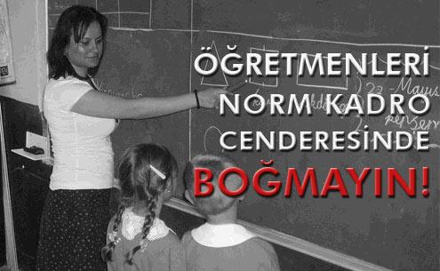 Öğretmenler Norm Kadro Cenderesinde
