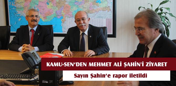 Kamu-Sen'den Mehmet Ali Şahin'e ziyaret
