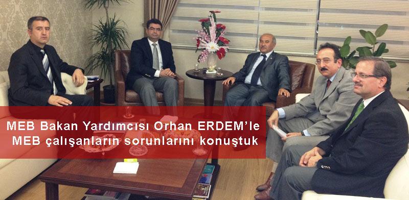 Orhan ERDEM'le MEB çalışanların sorunlarını konuştuk