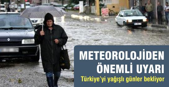 Türkiye'yi Yağışlı Günler Bekliyor