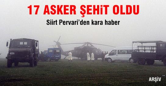 Pervaride Helikopter Düştü: 17 Şehit