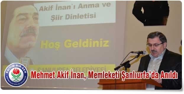 Mehmet Akif İnan, Memleketi Şanlıurfa'da Anıldı