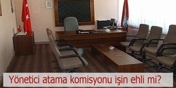 MEB'de kurulan yönetici atama komisyonu işin ehli mi?