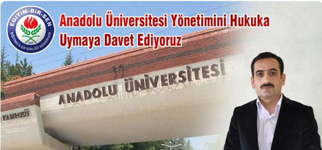 Eğitim Bir Senden Anadolu Üniversitesi Yönetimine Uyarı