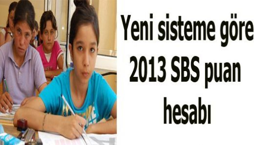 Yeni sisteme göre 2013 SBS puan hesabı