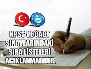 KPSS ve ÖABT Sıra Listeleri Açıklanmalıdır