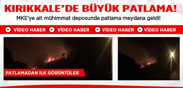 Kırıkkale'de büyük patlama!