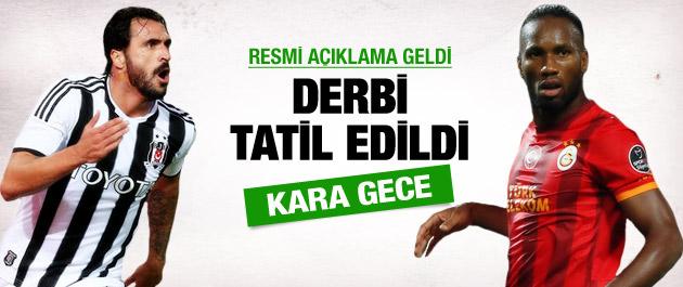 Beşiktaş Galatasaray derbisi tatil oldu