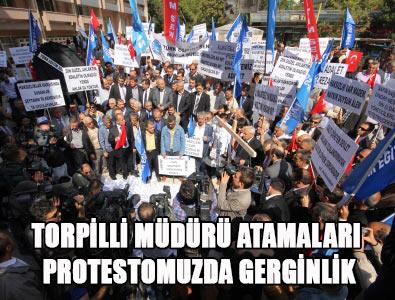 Torpilli Müdür Atamaları Protestosunda Gerginlik