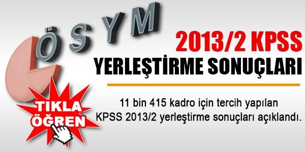 2013/2 KPSS yerleştirme sonuçları