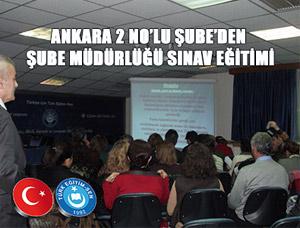TES Ankara 2 No'ludan Şube müdürlüğü sınavı eğitimi