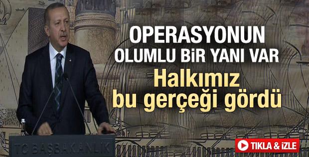 Erdoğan: Operasyonun olumlu bir yanı da var