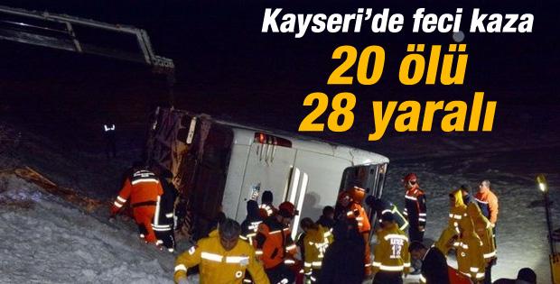 Kayseri'de kaza: 20 ölü 28 yaralı