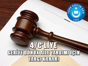 4/C'liye Aile Yardımı Yargı Kararı