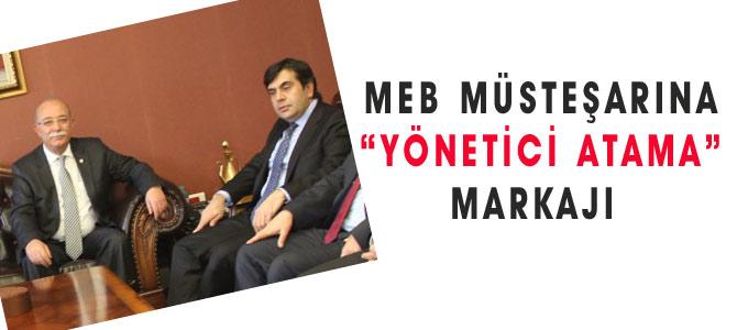 MEB Müsteşarına Yönetici Atama Markajı