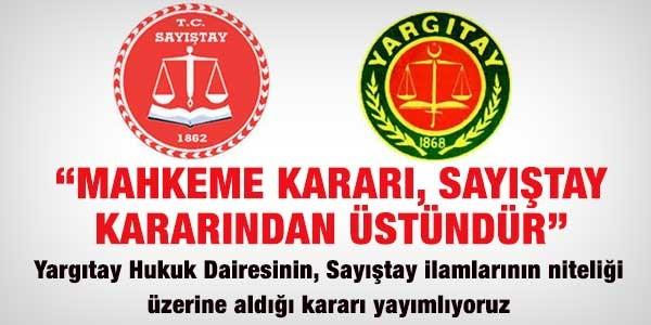 Mahkeme kararları, Sayıştay kararlarından üstündür
