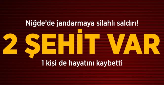 Niğde'de Jandarma Timlerine Saldırı: 2 Şehit
