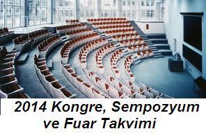 2014 Kongre, Sempozyum ve Fuar Takvimi Belli Oldu!